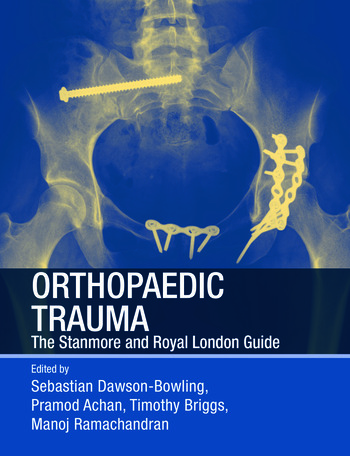 Orthopaedic Trauma The Stanmore and Royal London Guide book cover