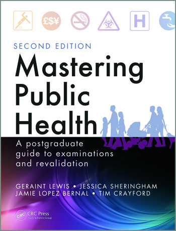 Mastering Public Health A Postgraduate Guide to Examinations and Revalidation, Second Edition book cover