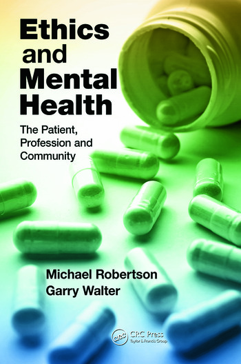 Ethics and Mental Health The Patient, Profession and Community book cover