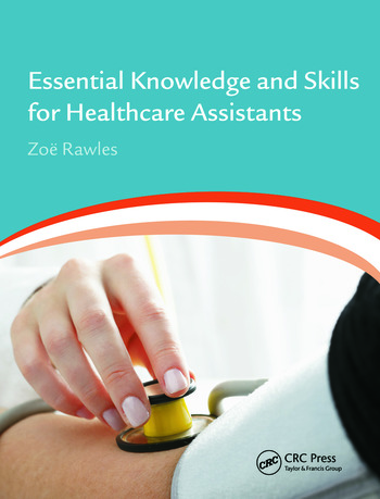 Essential Knowledge and Skills for Healthcare Assistants book cover