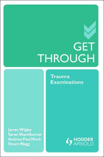 Get Through Trauma Examinations book cover