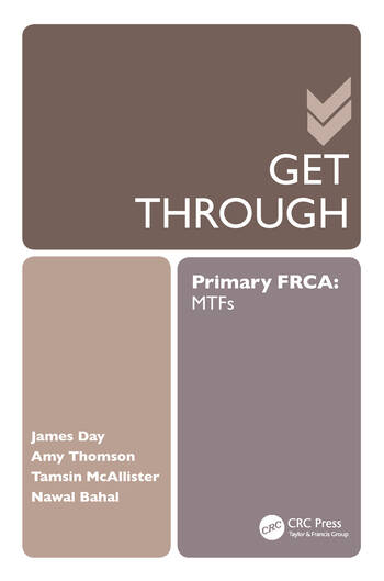 Get Through Primary FRCA: MTFs book cover