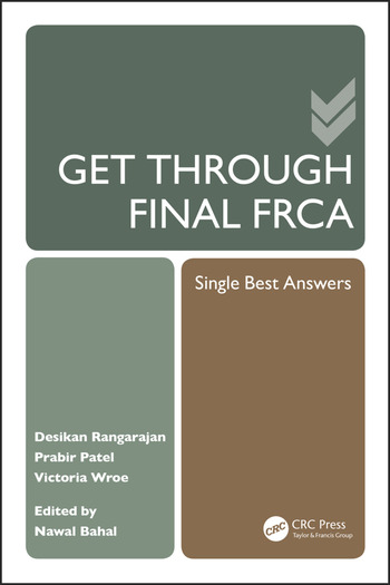 Get Through Final FRCA Single Best Answers book cover