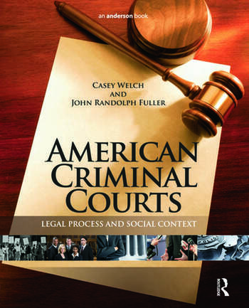 American Criminal Courts Legal Process and Social Context book cover