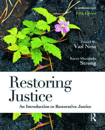 Restoring Justice An Introduction to Restorative Justice book cover