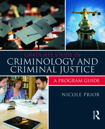 Graduate Study in Criminology and Criminal Justice A Program Guide book cover