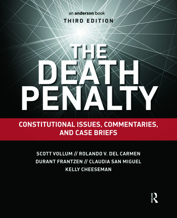 The Death Penalty Constitutional Issues, Commentaries, and Case Briefs book cover