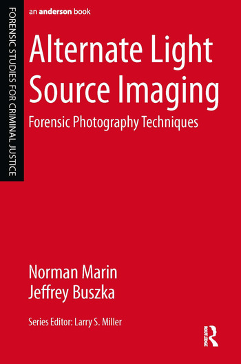 Alternate Light Source Imaging Forensic Photography Techniques book cover
