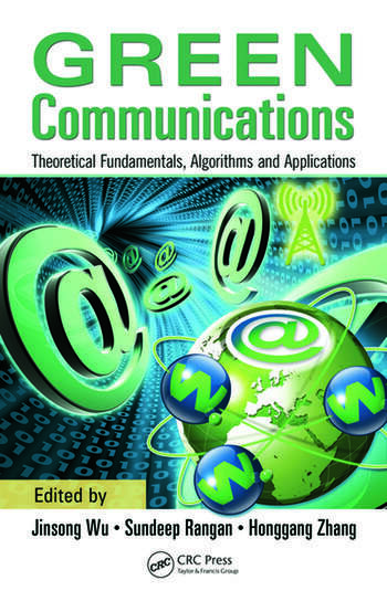 Green Communications Theoretical Fundamentals, Algorithms and Applications book cover
