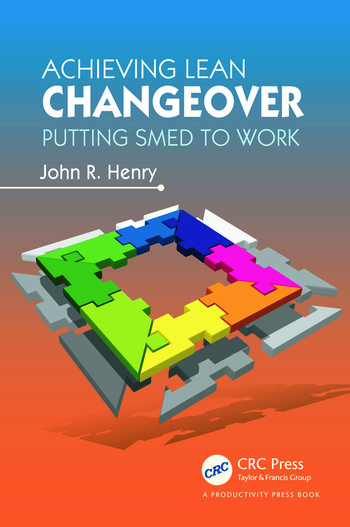 Achieving Lean Changeover Putting SMED to Work book cover