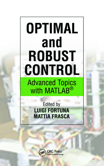 Optimal and Robust Control Advanced Topics with MATLAB® book cover