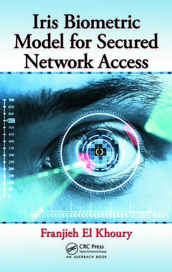 Iris Biometric Model for Secured Network Access book cover