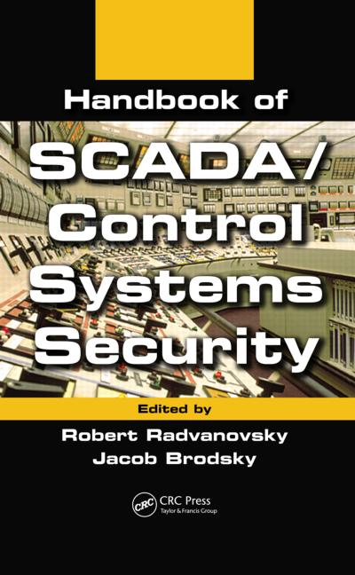 Handbook of SCADA/Control Systems Security book cover