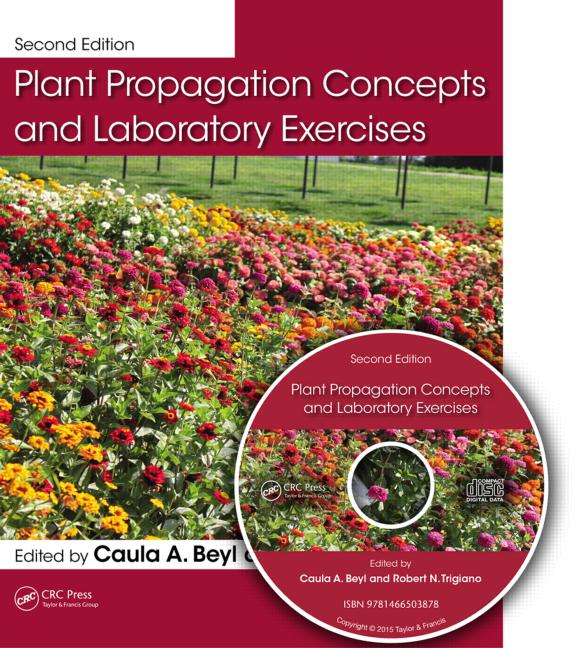 Plant Propagation Concepts and Laboratory Exercises, Second Edition book cover