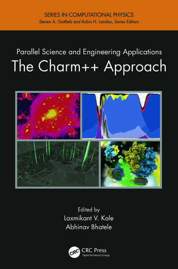 Parallel Science and Engineering Applications The Charm++ Approach book cover