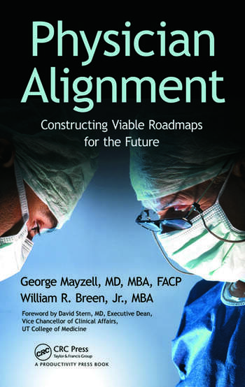 Physician Alignment Constructing Viable Roadmaps for the Future book cover