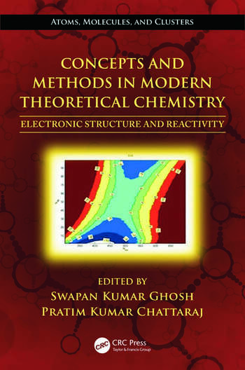 Concepts and Methods in Modern Theoretical Chemistry Electronic Structure and Reactivity book cover