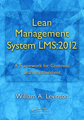 Lean Management System LMS:2012 A Framework for Continual Lean Improvement book cover