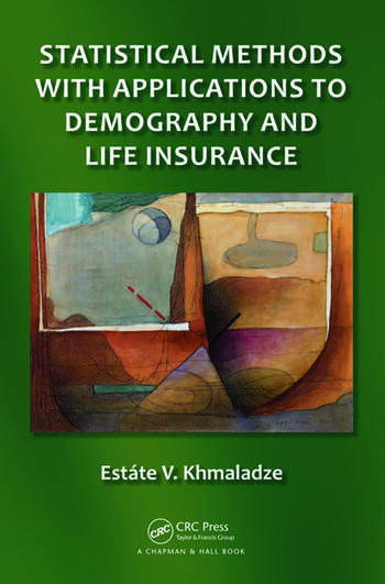 Statistical Methods with Applications to Demography and Life Insurance book cover