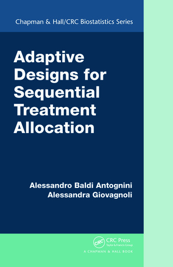 Adaptive Designs for Sequential Treatment Allocation book cover