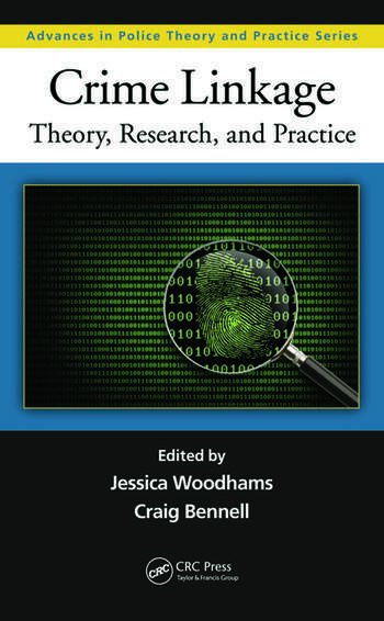 Crime linkage theory research and practice crc press book crime linkage theory research and practice fandeluxe Image collections