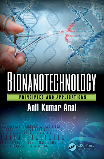 Bionanotechnology Principles and Applications book cover