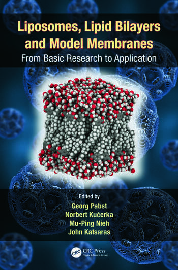Liposomes, Lipid Bilayers and Model Membranes From Basic Research to Application book cover