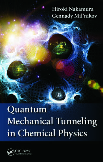 Quantum Mechanical Tunneling in Chemical Physics book cover