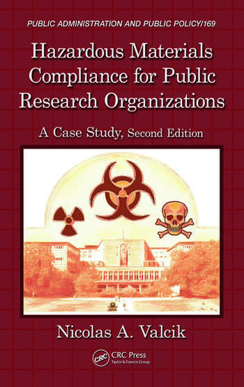 Hazardous Materials Compliance for Public Research Organizations A Case Study, Second Edition book cover