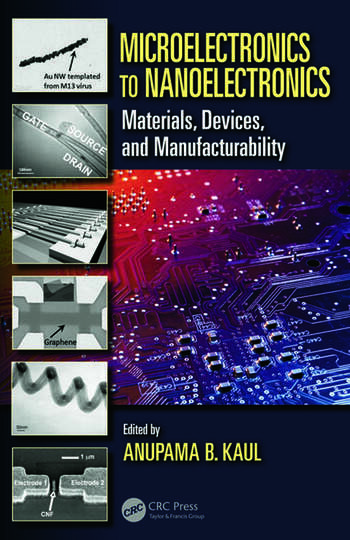 Microelectronics to Nanoelectronics Materials, Devices & Manufacturability book cover