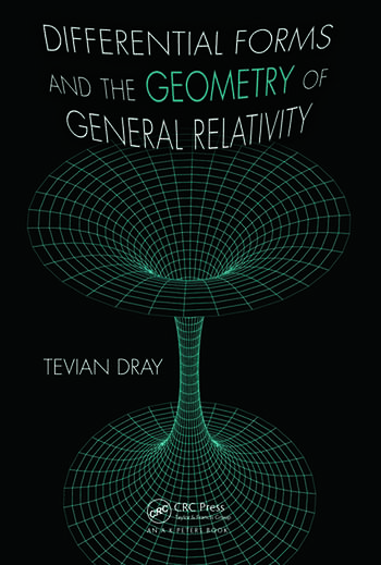 Differential Forms and the Geometry of General Relativity book cover