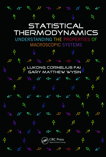 Statistical Thermodynamics Understanding the Properties of Macroscopic Systems book cover