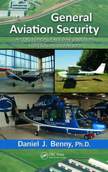 General Aviation Security Aircraft, Hangars, Fixed-Base Operations, Flight Schools, and Airports book cover