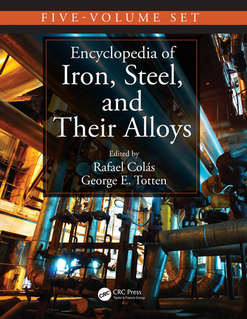 Encyclopedia of Iron, Steel, and Their Alloys, Five-Volume Set (Print) book cover