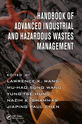 Handbook of Advanced Industrial and Hazardous Wastes Management book cover