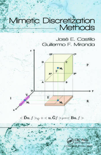 Mimetic Discretization Methods book cover