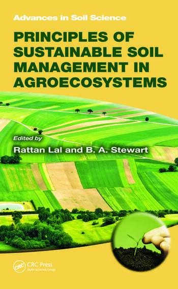 Principles of Sustainable Soil Management in Agroecosystems book cover