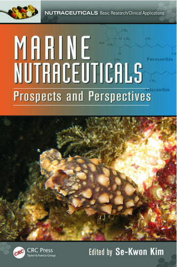 Marine Nutraceuticals Prospects and Perspectives book cover