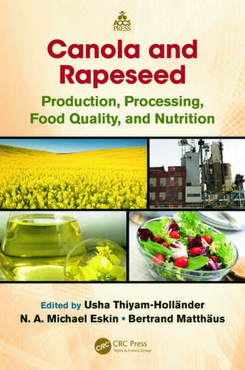 Canola and Rapeseed Production, Processing, Food Quality, and Nutrition book cover