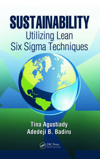 Sustainability Utilizing Lean Six Sigma Techniques book cover