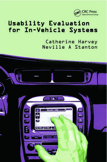 Usability Evaluation for In-Vehicle Systems book cover