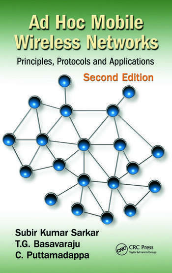 Ad Hoc Mobile Wireless Networks Principles, Protocols, and Applications, Second Edition book cover
