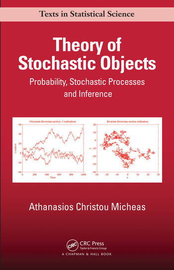 Theory of Stochastic Objects Probability, Stochastic Processes and Inference book cover