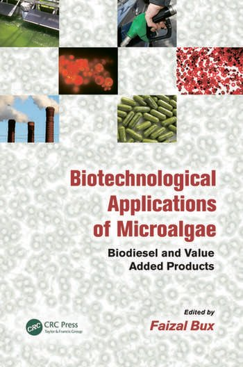 Biotechnological Applications of Microalgae Biodiesel and Value-Added Products book cover