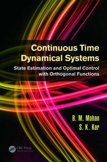 Continuous Time Dynamical Systems State Estimation and Optimal Control with Orthogonal Functions book cover