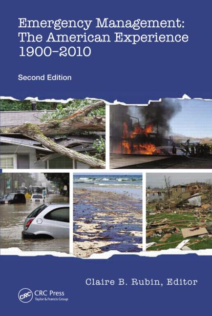 Emergency Management The American Experience 1900-2010, Second Edition book cover