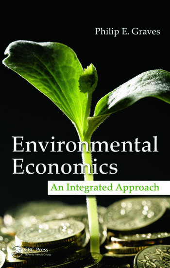 Environmental Economics An Integrated Approach book cover