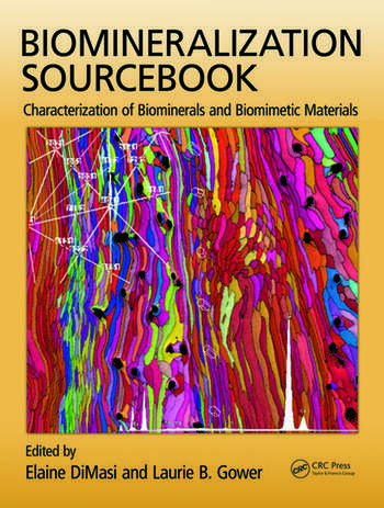 Biomineralization Sourcebook Characterization of Biominerals and Biomimetic Materials book cover
