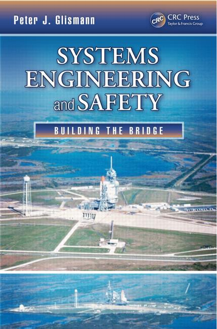 Systems Engineering and Safety Building the Bridge book cover