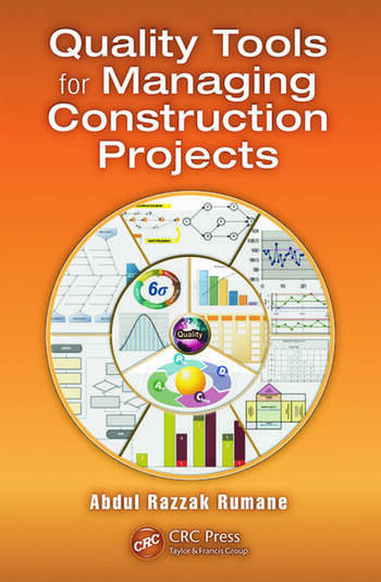 Quality Tools for Managing Construction Projects book cover